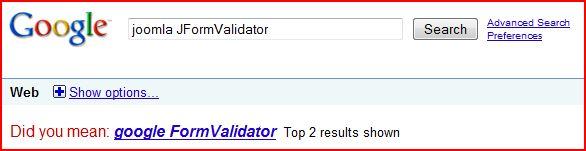 Google Search: joomla JFormValidator. Did you mean google FormValidator?